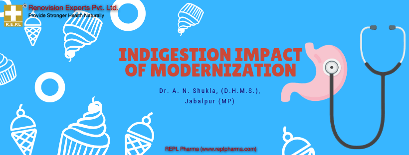 Indigestion of Modernization